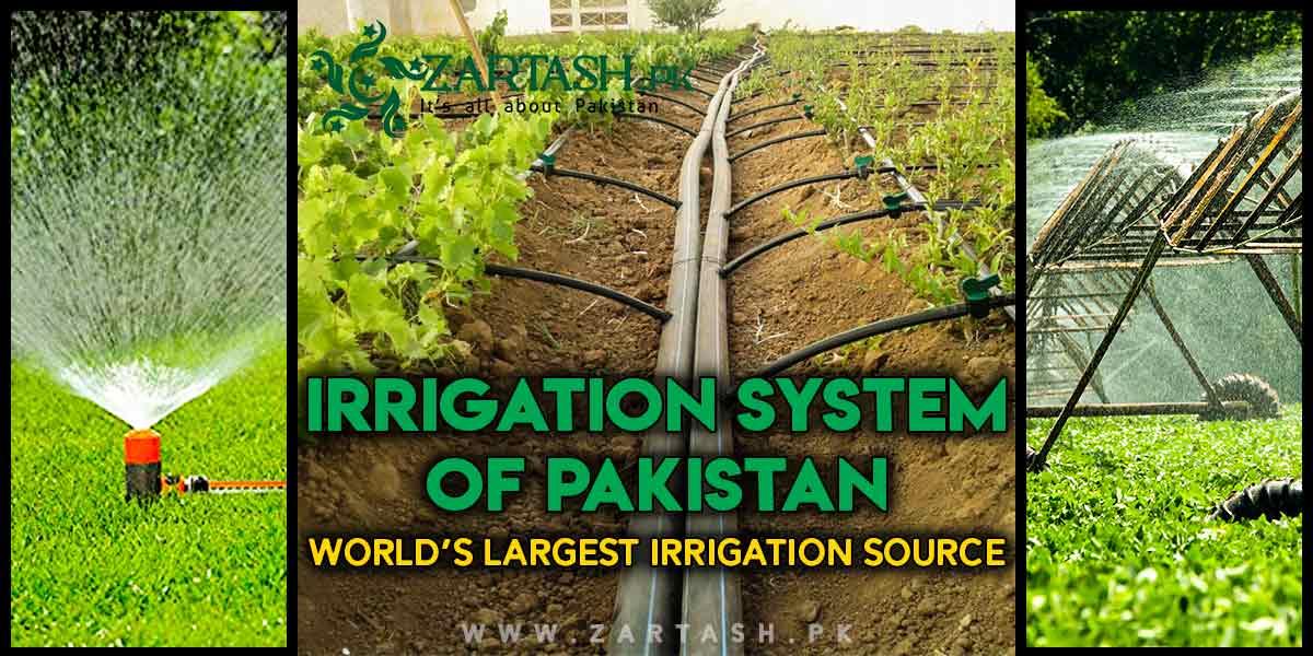 Irrigation system of Pakistan   World's largest irrigation source