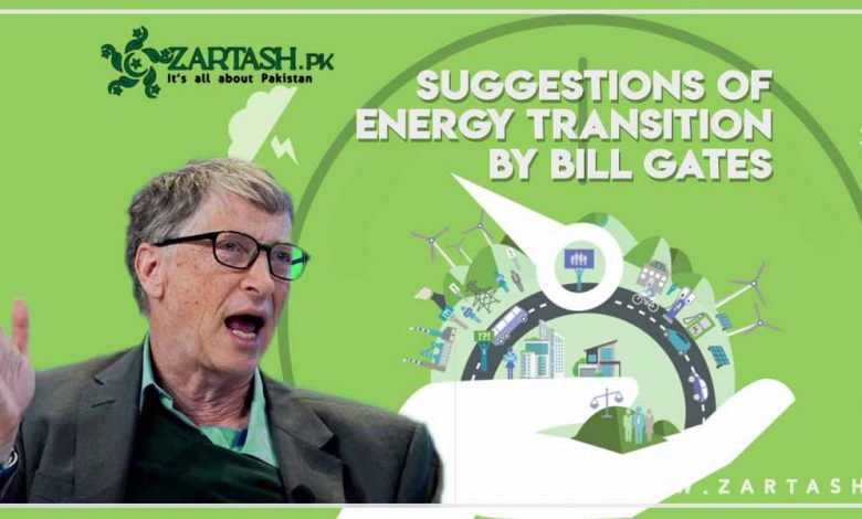 Photo of Suggestions of Energy Transition by Bill Gates