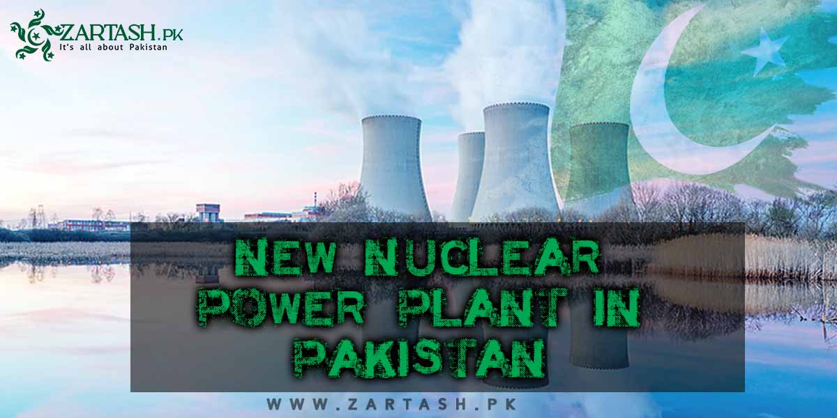 New Nuclear Power Plant in Pakistan