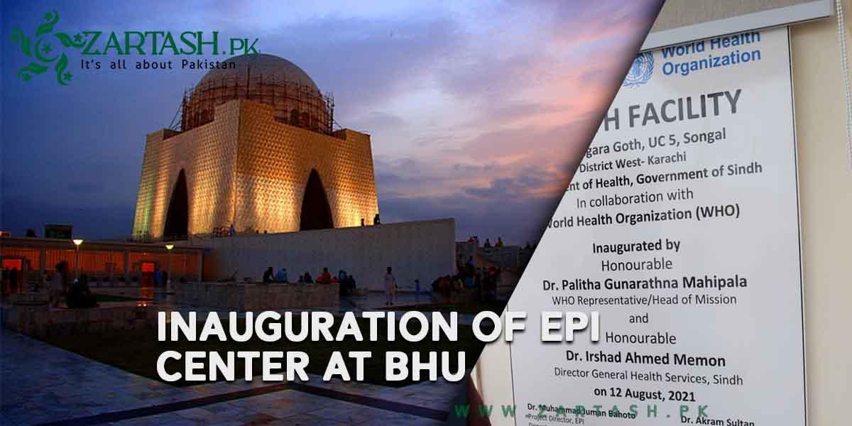 Inauguration of EPI Center at BHU Angara Goth in Karachi